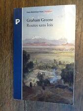 Routes sans lois / Graham Greene Petite Bibliothèque Payot Voyageurs 87