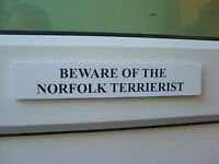 Norfolk TERRIERIST Door / Gate Funny Dog Sign