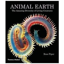 Animal Earth: The Amazing Diversity of Living Creatures, Piper, Ross, New Book