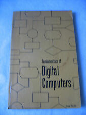 Fundamentals of Digital Computers by Univac Division, Sperry Rand Corp. 1962