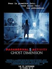 Affiche 40x60cm PARANORMAL ACTIVITY 5/CINQ GHOST DIMENSION 2015 Plotkin NEUVE