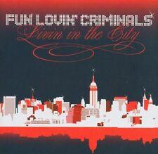 Fun Lovin' Criminals – Livin' In The City     New  cd in seal