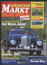 Oldtimer Markt 7/1996 Mercedes S300 Gilera Audi 80 LS Fiat 600 Sunbeam S7