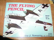,?, Schiffer The Flying Pencil Dornier Do 17 Do 215  H.J Nowarra