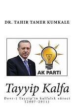 Tayyip Kalfa by Tahir Kumkale (2014, Paperback)