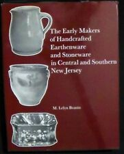 The Early Makers of Handcrafted Earthenware and Stoneware in Central/Southern NJ