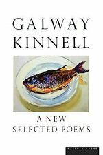 A New Selected Poems by Galway Kinnell (2001, Paperback)