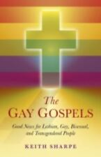 The Gay Gospels: Good News for Lesbian, Gay, Bisexual, and-ExLibrary