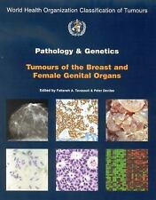 Pathology and Genetics of Tumours of the Breast and Female Genital Organs (IARC
