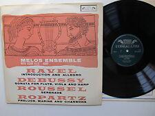 """Melos Ensemble  Ravel, Debussy, Roussel, Ropartz 12"""" Lp L'Oiseau-Lyre SOL 60048"""
