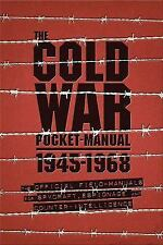 The Cold War Spy Pocket Manual: The Official Field-Manuals for Espionage,...