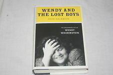 Wendy and the Lost Boys : The Uncommon Life of Wendy Wasserstein by Julie Sal...