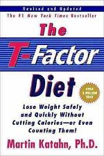 The T-Factor Diet, Martin Katahn, W. W. Norton & Company (2001-01)  Very Good Pa