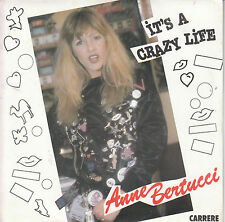 "7"" 45 TOURS FRANCE ANNE BERTUCCI ""It's A Crazy Life / Viva La Différence"" 1981"