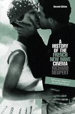 A History of the French New Wave Cinema by Richard Neupert (PBK) LN
