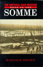 IMPERIAL WAR MUSEUM BOOK OF THE SOMME: Malcolm Brown (Great War hardback )