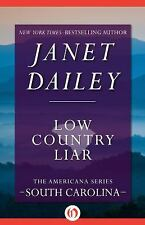 Low Country Liar 40 by Janet Dailey (2014, Paperback)