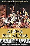 Alpha Phi Alpha : A Legacy of Greatness, the Demands of Transcendence (2011,...