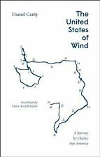 The United States of Wind by Daniel Canty (2015, Paperback)