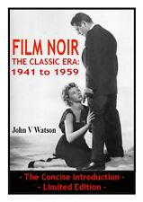 FILM NOIR – The Classic Era: 1941 to 1959 – Limited Edition, in PDF format book