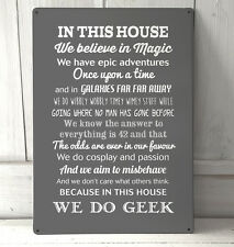 In this house We Do Geek Quote Grey sign A4 metal Sign