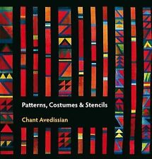 Patterns, Costumes and Stencils, Avedissian, Chant, Very Good, Paperback