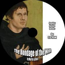 The Bondage of the Will, Martin Luther, MP3 Audiobook 1 CD