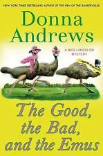 The Good, the Bad, and the Emus by Donna Andrews (HARDCOVER) NEW