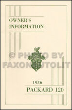 1936 Packard 120 Owners Manual One-Twenty Owner Information Guide Book 120-B