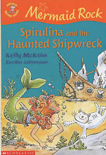 Spirulina and the Haunted Shipwreck (Colour Young Hippo: Mermaid Rock), Kelly Mc