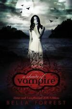 A Shade of Vampire: A Shade of Vampire Bk. 1 by Bella Forrest (2012, Paperback)