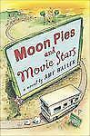 Moon Pies and Movie Stars by Amy Wallen (2008, Paperback)