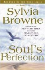 Soul's Perfection (Journey of the Soul's Service, Book 2) by Browne, Sylvia