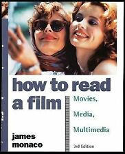 How to Read a Film: The World of Movies, Media, Multimedia:Language, History, T