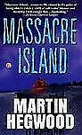 Massacre Island: A Novel (St. Martin's Minotaur Mysteries)
