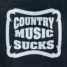 Funny Country Music Sucks Sign Car Decal Vinyl Sticker