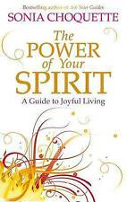 The Power of Your Spirit by Sonia Choquette NEW
