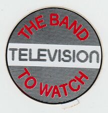 TELEVISION The Band To Watch 1977 Unused Promo Sticker Orig. Punk New Wave KBD