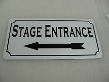 STAGE ENTRANCE W/ LEFT Metal Sign 4 Community Play House Theater Drama Class