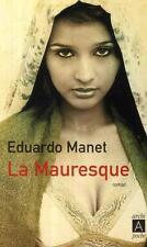 La Mauresque Manet  Eduardo Occasion Livre