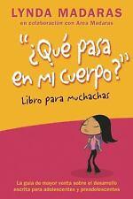 ¿Que Pasa en Mi Cuerpo? Libro para Muchachas : La Guía de Mayor Venta Sobre...