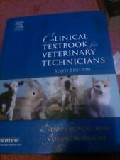 Clinical Textbook for Veterinary Technicians by Joanna M. Bassert and Dennis...