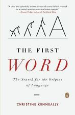 The First Word: The Search for the Origins of Language-ExLibrary