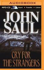 Cry for the Strangers by John Saul (2015, MP3 CD, Abridged)