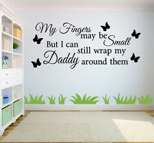 My Fingers May Be Small Wall Art Sticker Quote Decal Transfer Bedroom Childrens
