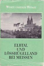 Elbtal und Lösshügelland bei Meissen - Werte unserer Heimat - Band 32 + Karte