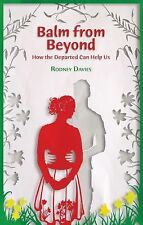 Balm from Beyond: How the Departed Can Help Us