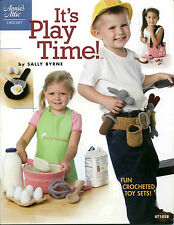 IT'S PLAY TIME Fun Crocheted Toy Sets Annie's Attic CROCHET PATTERN BOOK