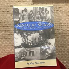 Kentucky Woman : The Life of Viebie Catron Cantrell by Mary Ellen Klatte Signed