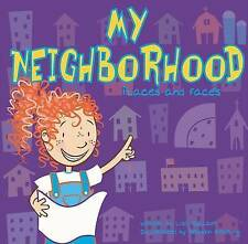 My Neighborhood: Places and Faces by Lisa Bullard (Hardback, 2002)